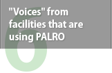 """Voices"" from facilities that are using PALRO"